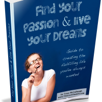 Find Your Passions & Live Your Dreams